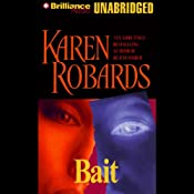 Bait | [Karen Robards]