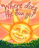 Where Does The Sun Go?