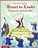 Mozart für Kinder - Nachtmusik und Zauberflöte: mit CD