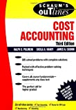 img - for Schaum's Outline of Cost Accounting, 3rd, Including 185 Solved Problems book / textbook / text book