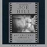 20th Century Ghosts | Joe Hill