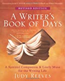 A Writers Book of Days: A Spirited Companion and Lively Muse for the Writing Life