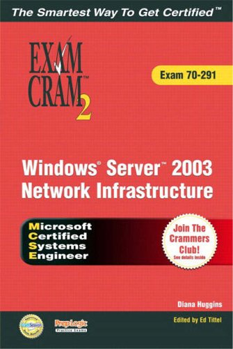 MCSE Implementing and Administering a Windows Server 2003 Network Infrastructure (Exam 70-291)