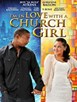 I'm In Love With A Church Girl [HD]