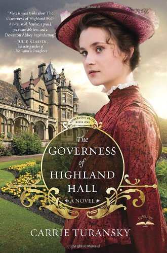 The Governess of Highland Hall (Edwardian Brides Series)