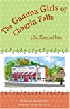 The Gamma Girls of Chagrin Falls: Lillie, Rose & Irisa