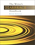 The Writer's Harbrace handbook (Brief Edition) (015506830X) by Miller, Robert Keith