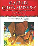img - for Gabriel Garcia Marquez: Cuentos (Autores Celebres) (Spanish Edition) book / textbook / text book