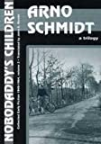 Nobodaddy's Children: Scenes from the Life of a Faun, Brand's Heath, Dark Mirrors (German and Austrian Literature Series) (1564780902) by Schmidt, Arno