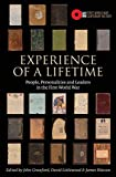 Experience of A Lifetime: People, Personalities and Leaders in the First World War