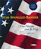 Star-Spangled Banner: Our Nation and Its Flag (0792282515) by Sedeen, Margaret