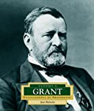 img - for Ulysses S. Grant: America's 18th President (Encyclopedia of Presidents, Second) book / textbook / text book