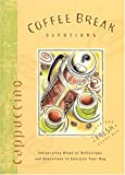 Coffee Break Devotions-Cappuccino (The Coffee Break Devotional Series)