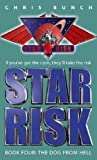 THE DOG FROM HELL (STAR RISK BOOK 4) (1841494569) by CHRIS BUNCH