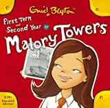 Enid Blyton First Form at Malory Towers and Second Year at Malory Towers: First Form and Second Year at Malory Towers (2 CDs)