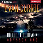 Out of the Black: Odyssey One, Book 4 (       UNABRIDGED) by Evan Currie Narrated by David deVries