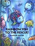 Rainbow Fish to the Rescue! Mini Book (0735814813) by Marcus Pfister