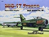 Image of MiG-17 Fresco - Walk Around No. 46