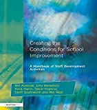 img - for Creating the Conditions for School Improvement: A Handbook of Staff Development Activities book / textbook / text book