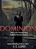 img - for Dominion (Book 1 of The Dominion Series) book / textbook / text book