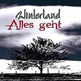 """Alles Gehtvon """"Winterland"""""""