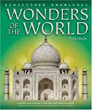 Wonders of the World (Kingfisher Knowledge) (0753459795) by Steele, Philip