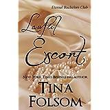 Lawful Escort (Eternal Bachelors Club Book 1) ~ Tina Folsom