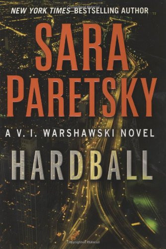 Hardball (V.I. Warshawski Novel)