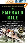 The Emerald Mile: The Epic Story of t...