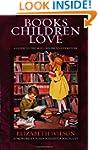 Books Children Love (Revised Edition)...