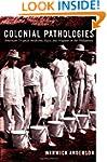 Colonial Pathologies: American Tropic...
