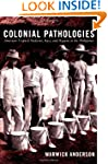 Colonial Pathologies: American Tropic...