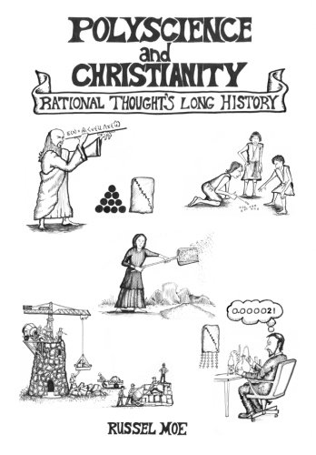 Polyscience and Christianity: Rational Thought's Long History