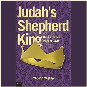 Judah's Shepherd King Audiobook