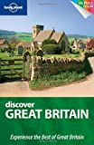 Lonely Planet Discover Great Britain (Full Color Country Travel Guide) (1741799937) by Oliver Berry