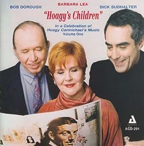 Hoagy's Children: In Celebration Of Hoagy Carmichael, Vol. 1