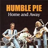 Humble PieHome and Away
