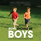 Boys Should Be Boys | [Meg Meeker]