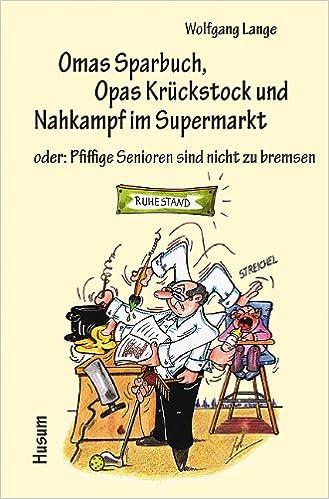omas sparbuch kruckstock nahkampf supermarkt