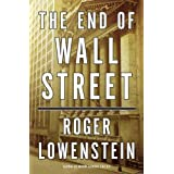 The End of Wall Streetby Roger Lowenstein