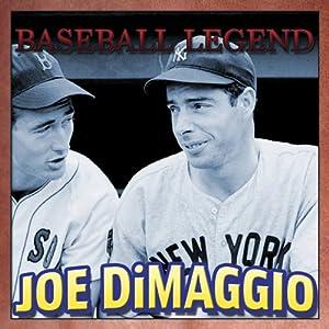 Baseball Legend Joe DiMaggio | [Geoffrey Giuliano]