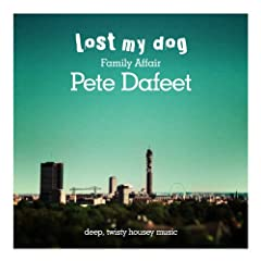 Family Affair: Pete Dafeet - Deep Twisty Housey Music