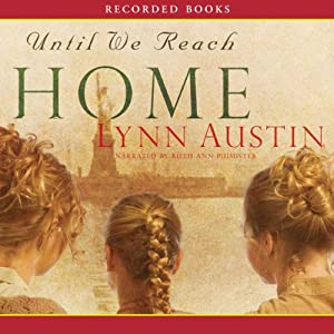 Until We Reach Home Audiobook