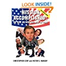 Mission Accomplished! Or How We Won the War in Iraq: The Experts Speak