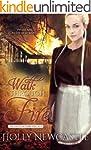 Walk Through Fire (The Faith in Peril...