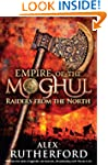 Empire of the Moghul: Raiders From th...