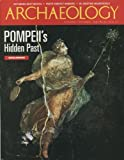 img - for Archaeology Magazine (March April 2000) Pompeii's Hidden Past; Annual Photography Contest Winners; West Mexico Shaft Tomb; Using Insect Pupuaria; Ecuadorian Littoral; Sir Aurel Stein in China; Recreating Neandertals (Vol. 50, No. 6) book / textbook / text book