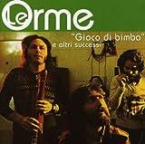 Gioco Di Bimba by Le Orme