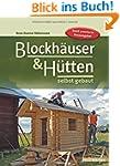 Blockh�user & H�tten selbst gebaut