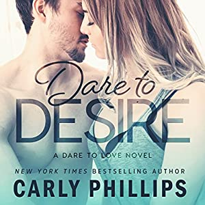 Dare to Desire Audiobook